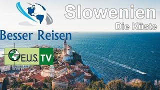 SLOWENIEN Teil 2 Die Küste
