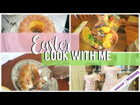 Easter 2018 | Cook with me 🐰| Easter Baskets