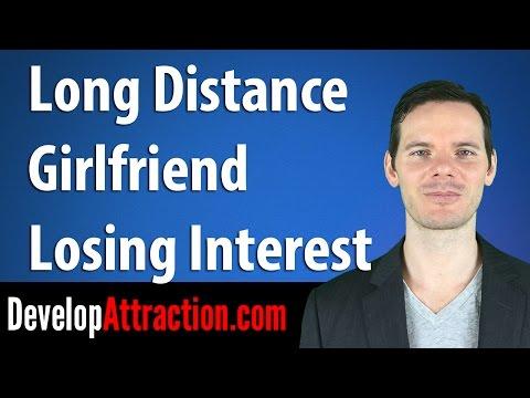 Long Distance Girlfriend Losing Interest