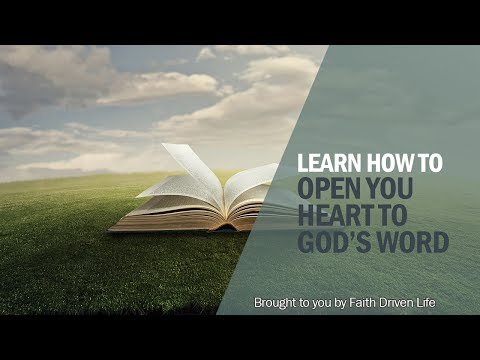 How to Get God's Word into Your Heart
