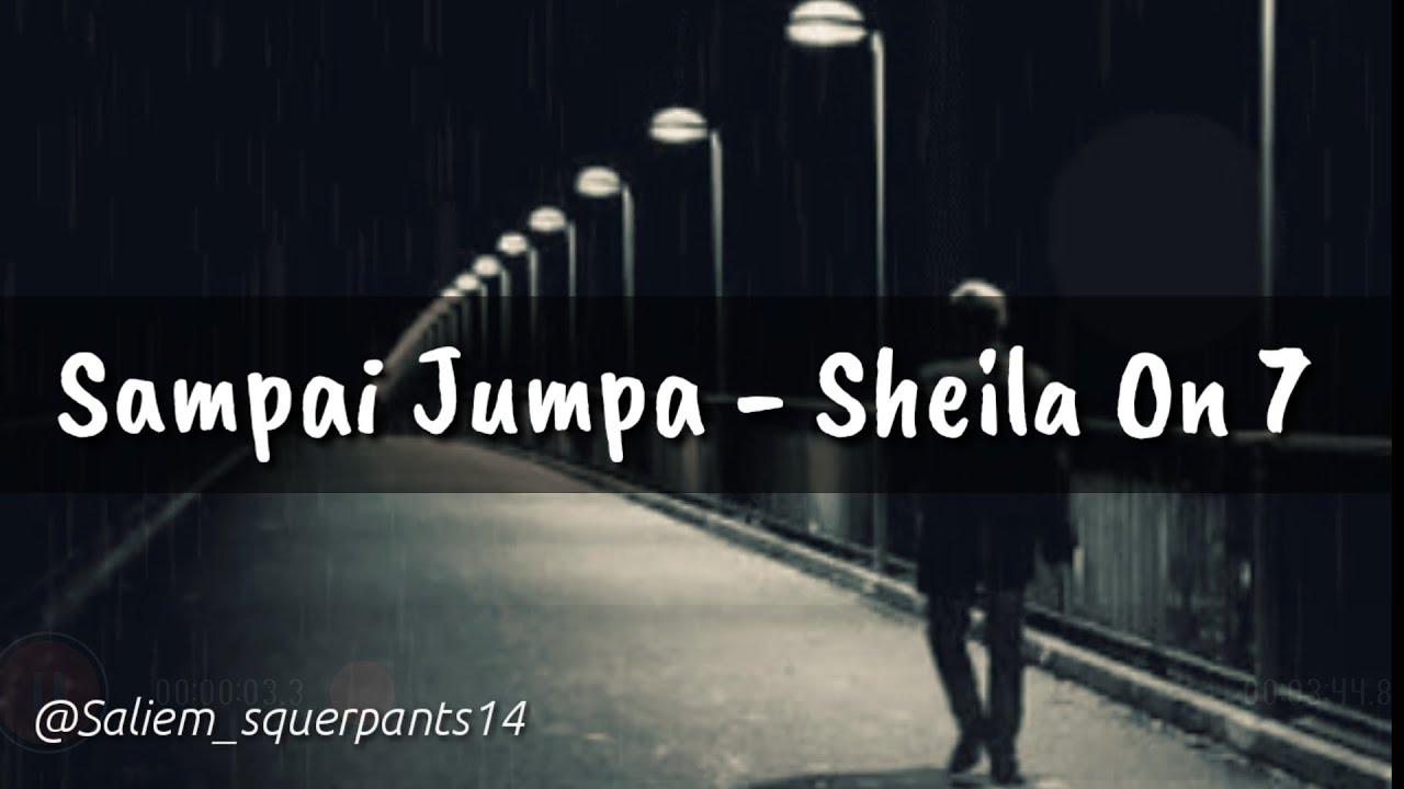 Sheila On 7 - Sampai Jumpa