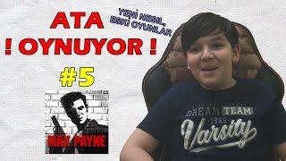 11 Yaşındaki Çocuk İlk Kez Max Payne 1 Oynuyor (Ata'dan Tepkiler)