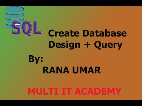 How to create database in SQL with design view and query in urdu part 1