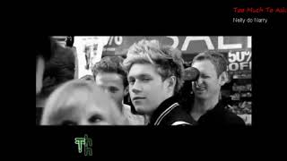 Narry - Too Much To Ask
