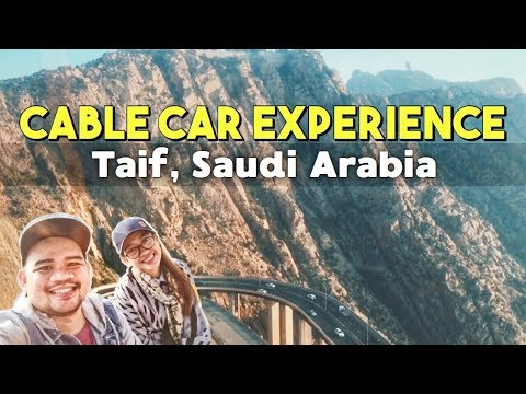 CABLE CAR IN TAIF SAUDI ARABIA | Jay Viola