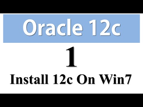 Oracle Database 12c Tutorials 1: How to install Oracle Database 12c on windows 7 By Manish Sharma