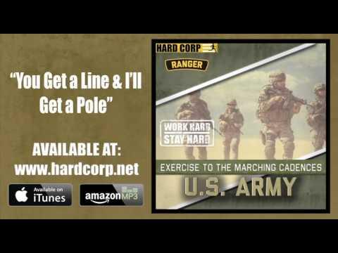 You Get a Line & I'll Get a Pole (Army Rangers Cadence)