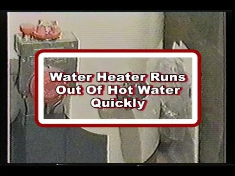 Water Heater Runs Out Quickly