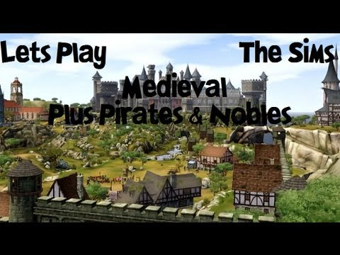 Let's Play The Sims Medieval Plus Pirates and Noble Part 10: Getting Married!
