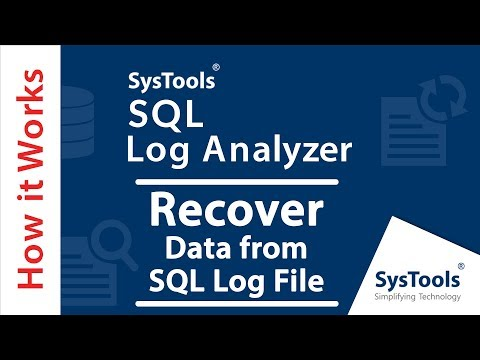 How to View & Recover Data From SQL Log File