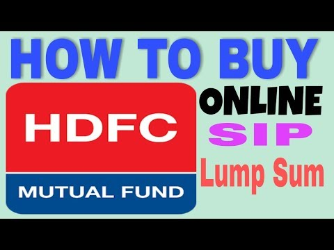 How To Invest Hdfc Mutual Fund Online Sip And Lump Sum 2018