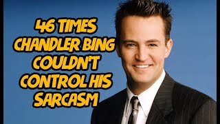 46 Times Chandler Bing Couldn