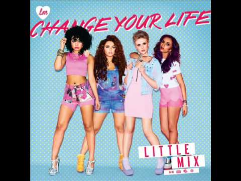 Little Mix - Change Your Life (Chipmunks Version)