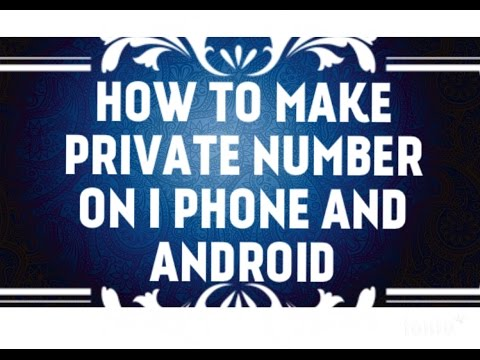 How to Make Private Number On iphone,android