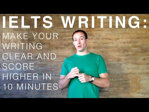 Make Your Writing Clear and Score Higher in 10 Minutes