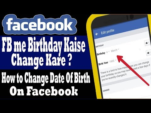 Facebook Date Of Birth Change - How to Change Birthday On Facebook Mobile
