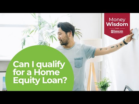 Qualifying for a Home Equity Loan