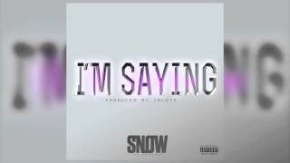 Snow Tha Product - I'm Saying (Official Audio)