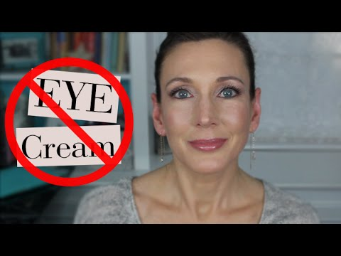 Why I Don't Use Eye Cream!