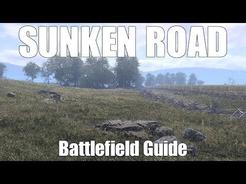 War of Rights - Bloody Lane Battlefield Guide (Outdated)