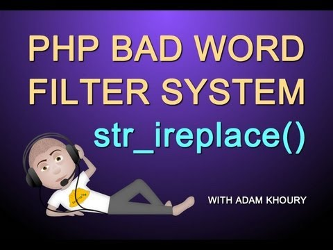 PHP Tutorial Bad Word Filter Function and Harmful Character String Replacement System
