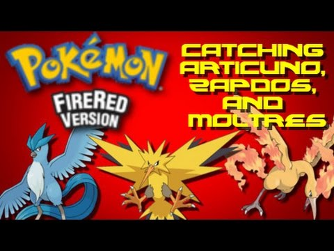 Pokemon Fire Red: How to Catch Articuno, Zapdos, and Moltres