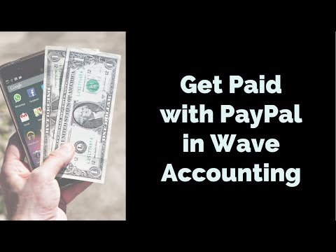 How to get Paid with PayPal in Wave Accounting