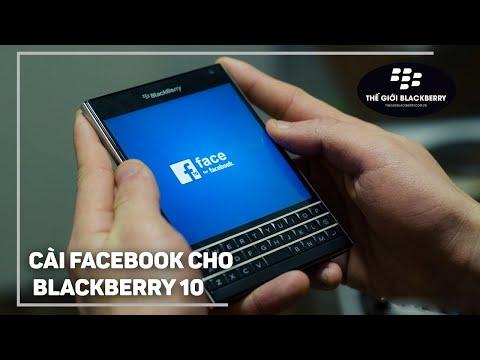 Hướng dẫn tải, cài Facebook và Messenger cho BlackBerry 10.3.x (Passport, Classic, Z10, Z30,..)