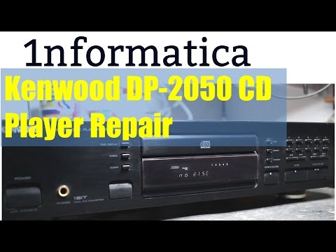 Kenwood DP-2050 CD Player Repair - Electronic Repair