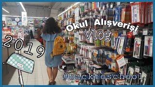 Vlog || OKULA DÖNÜŞ KIRTASİYE ALIŞVERİŞİ 2019 #backtoschool