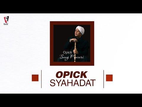 Opick Syahadat