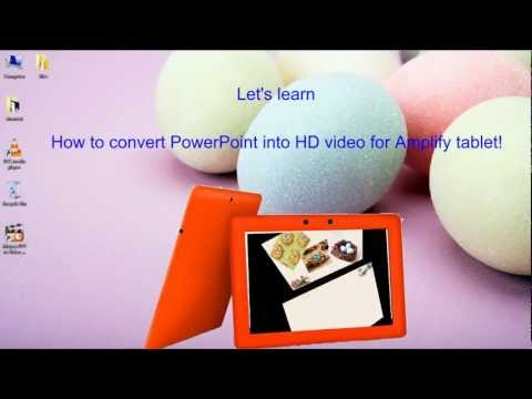 How to View PowerPoint Slideshow as HD Video on Asus Amplify Tablet