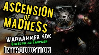 Blood Angels vs Chaos Warhammer 40k Narrative Campaign - Ascension of Madness Introduction