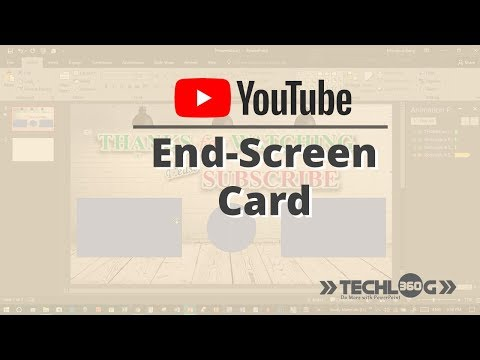 How to create a End-Screen Card using PowerPoint 2016 | TechLog360