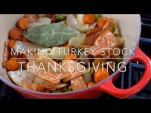 Making Turkey Stock for Thanksgiving