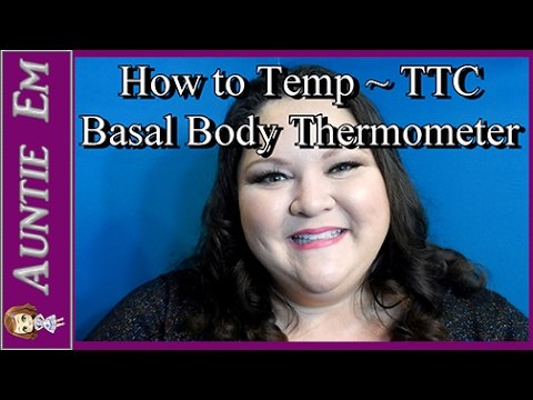 How to Temp for TTC | Basal Body Thermometer