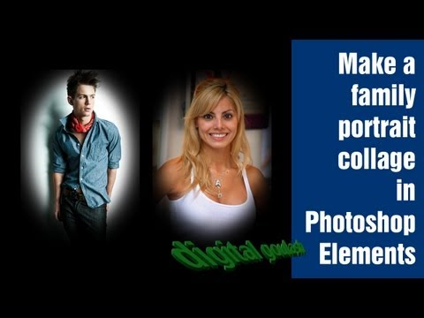 Learn Photoshop Elements - Create a family portrait collage