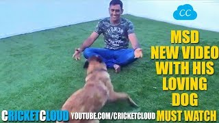 MS DHONI NEW Video Playing with his DOG !!