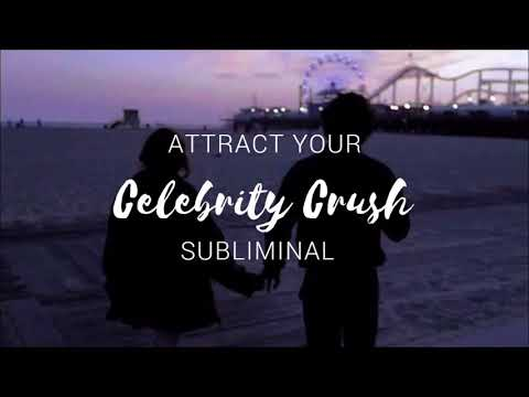Attract Your Celebrity Crush - Manifest Someone Like Them - Subliminal Affirmations