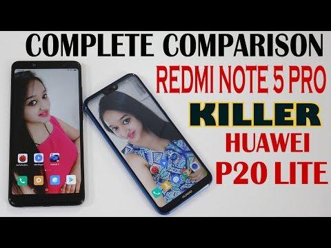 HUAWEI P20 LITE VS REDMI NOTE 5 PRO - COMPLETE COMPARISON IN HINDI