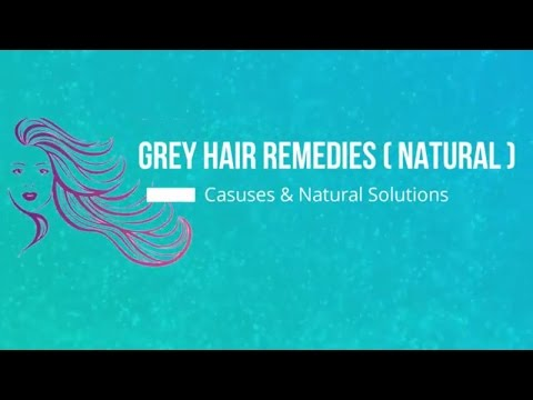 Natural Solution For Premature Grey Hair || Complete Guide for Grey Hair Remedies / Stop White Hair