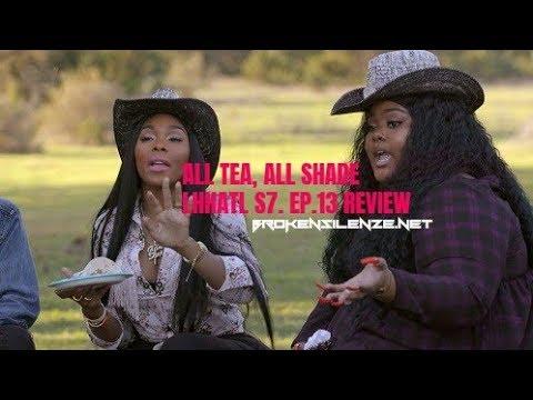 ALL TEA, ALL SHADE | LOVE AND HIP HOP ATLANTA | S7. EP.13 REVIEW