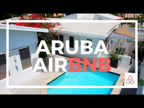 ARUBA AIR BNB TOUR AND COST - 2018 TOP VACATION SPOT