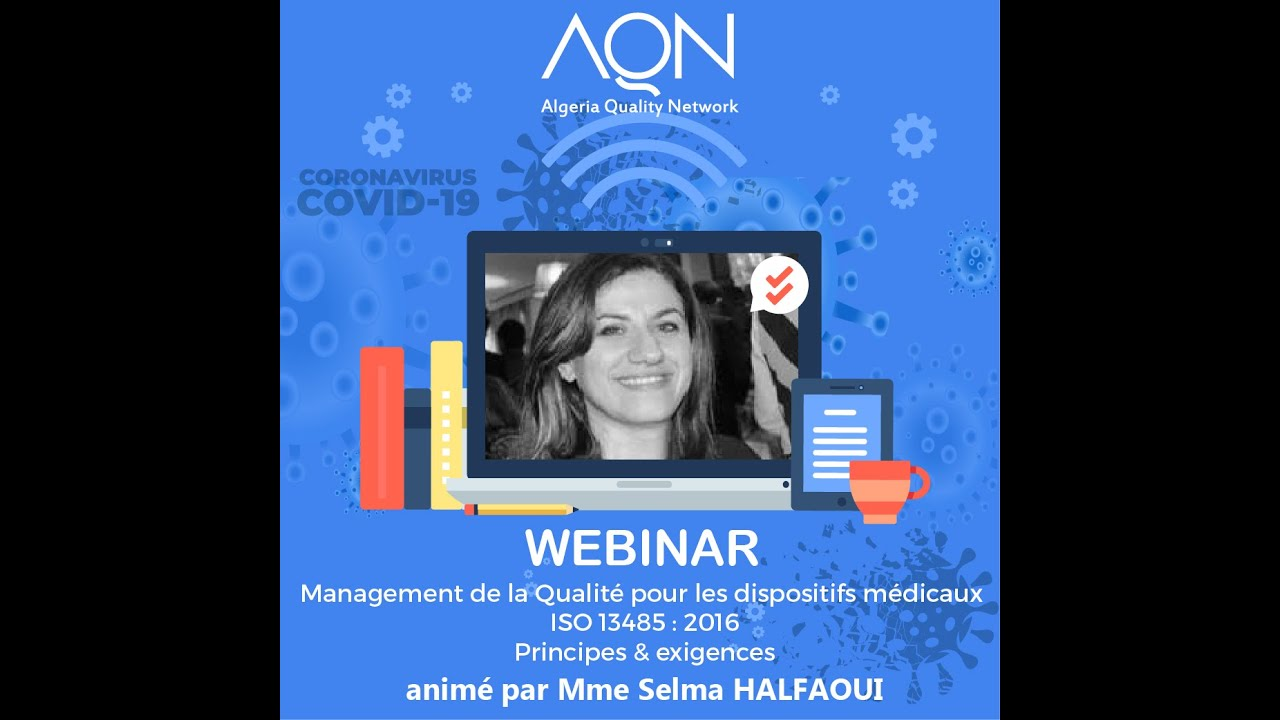 [AQN] Mme HALFAOUI,  ISO 13485 - Management de la qualité des dispositifs médicaux