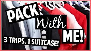 Pack with Me! // 3 trips, 1 Suitcase
