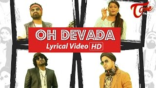OH DEVADA | Lyrical Video | by Sunny Austin, Ram, Chinna Swamy, Ft. Hyma Choudary #MusicVideo