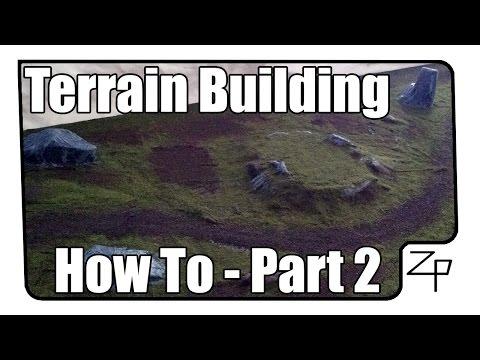 How To: Miniature Terrain Building - Part 2