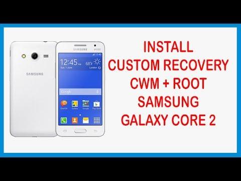 Install CWM & ROOT Samsung Galaxy core 2 SM-G355H