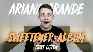 Ariana Grande | Sweetener Album (First Listen)