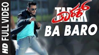 Ba Baro Video Song | Tarak Video Songs | Darshan, Sruthi Hariharan, Shanvi Srivastava | Arjun Janya